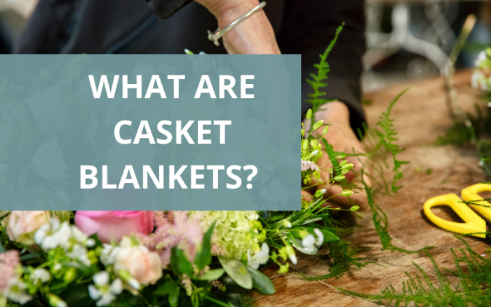 What are Casket Blankets